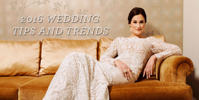 2016 Wedding Tips and Trends