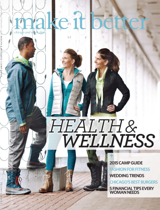 Make It Better Health and Wellness Issue